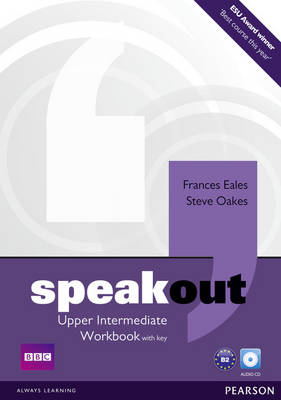 Speakout Upper Intermediate Workbook with Key and Audio CD Pack by Frances Eales, Steve Oakes
