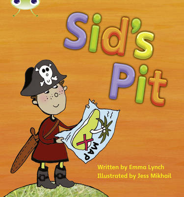Sid's Pit by Emma Lynch