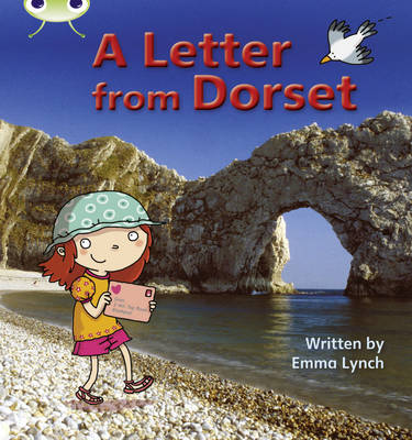Phonics Bug Non-fiction Set 11 A Letter from Dorset by Emma Lynch