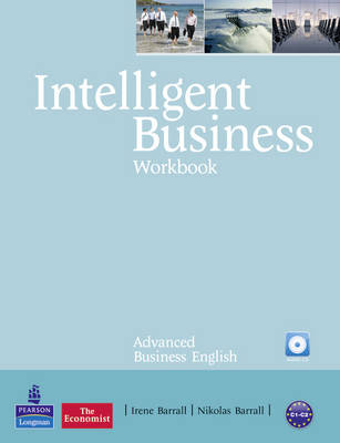 Intelligent Business Advanced Workbook/Audio CD Pack by Irene Barrall, Nik Barrall