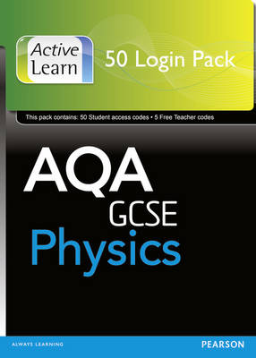 AQA GCSE Physics: ActiveLearn 50 User by Penny Johnson