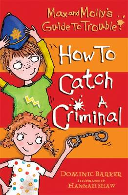 How to Catch a Criminal by Dominic Barker