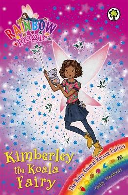 Kimberley the Koala Fairy The Baby Animal Rescue Fairies Book 5 by Daisy Meadows