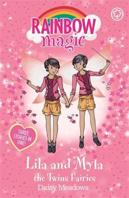 Lila and Myla the Twins Fairies Special by Daisy Meadows