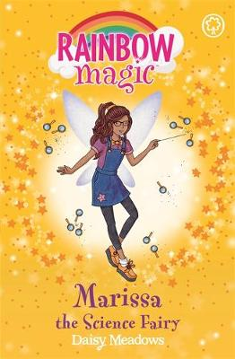 Marissa the Science Fairy The School Days Fairies Book 1 by Daisy Meadows