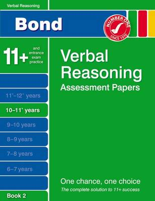 Bond Verbal Reasoning Assessment Papers 10-11+ Years Book 2 by Jane Bayliss