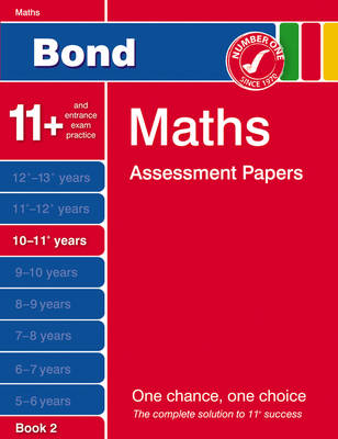 Bond Maths Assessment Papers 10-11+ Years Book 2 by David Clemson