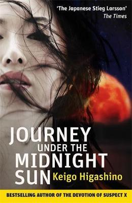 Journey Under the Midnight Sun by Keigo Higashino