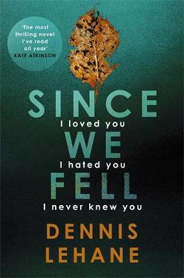 Cover for Since We Fell by Dennis Lehane