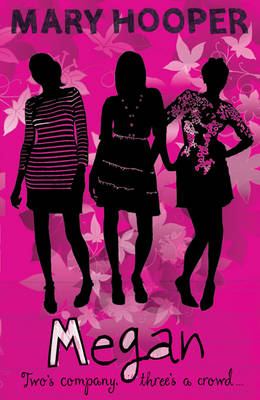 Megan Book Three: Two's Company, Three's a Crowd by Mary Hooper