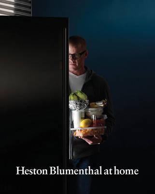 Heston Blumenthal at Home by Heston Blumenthal