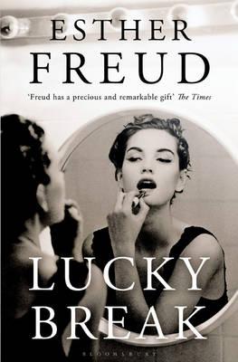 Lucky Break by Esther Freud