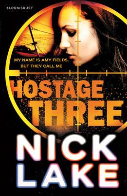 Hostage Three by Nick Lake