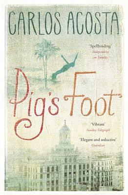 Pig's Foot by Carlos Acosta