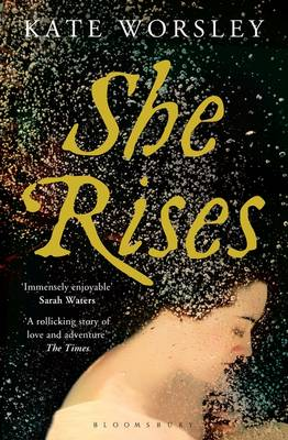 She Rises by Kate Worsley