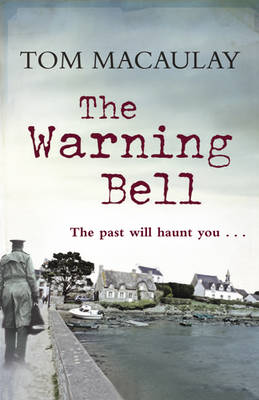 The Warning Bell by Tom Macaulay