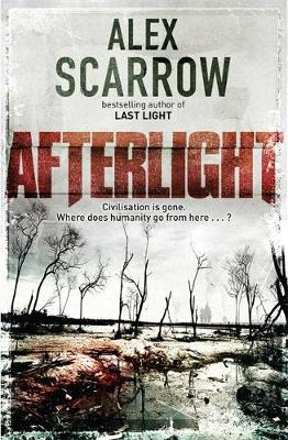 Afterlight by Alex Scarrow