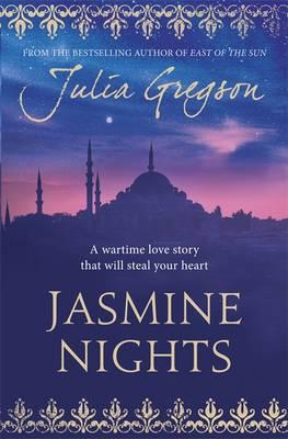 Jasmine Nights by Julia Gregson