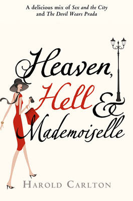 Heaven, Hell and Mademoiselle by Harold Carlton