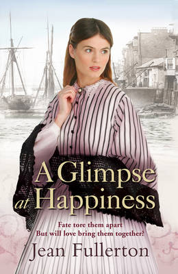 A Glimpse at Happiness by Jean Fullerton