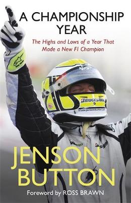 A Championship Year by Jenson Button