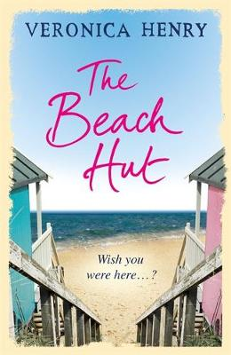 The Beach Hut by Veronica Henry
