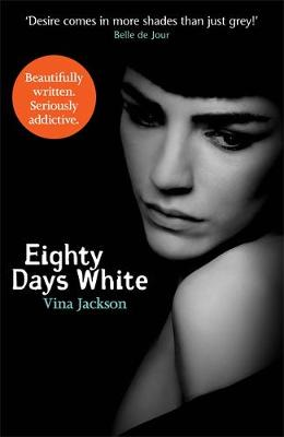 Eighty Days White by Vina Jackson