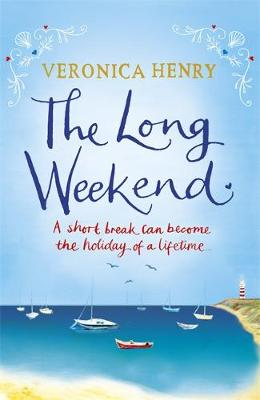 The Long Weekend by Veronica Henry