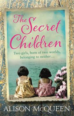 The Secret Children by Alison McQueen