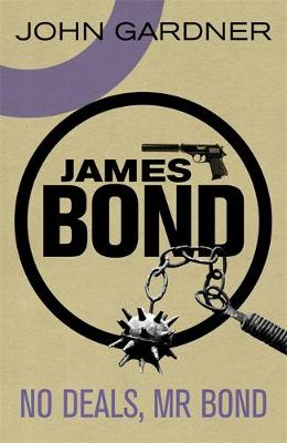No Deals, Mr. Bond by John Gardner