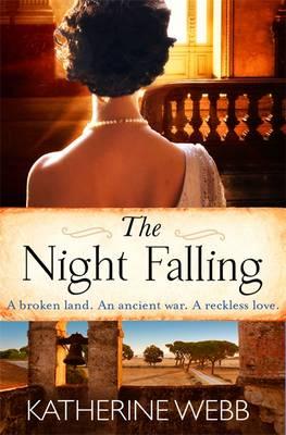 The Night Falling by Katherine Webb