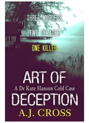 Art of Deception by A.J. Cross