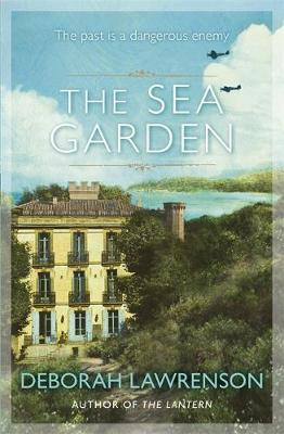 The Sea Garden by Deborah Lawrenson