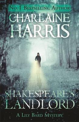 Shakespeare's Landlord A Lily Bard Mystery by Charlaine Harris
