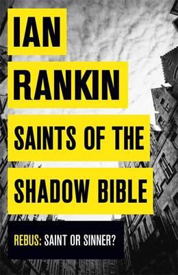 Saints of the Shadow Bible by Ian Rankin