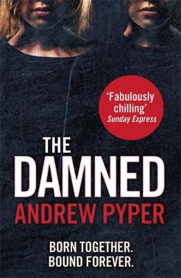 Cover for The Damned by Andrew Pyper
