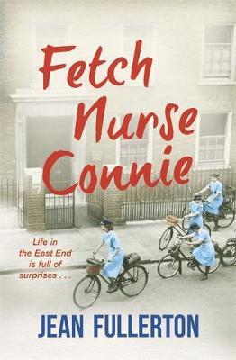 Fetch Nurse Connie by Jean Fullerton