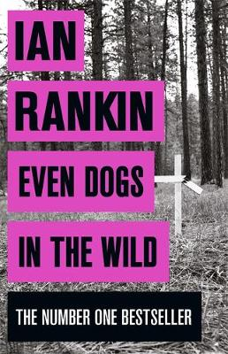 Book Cover for Even Dogs in the Wild by Ian Rankin