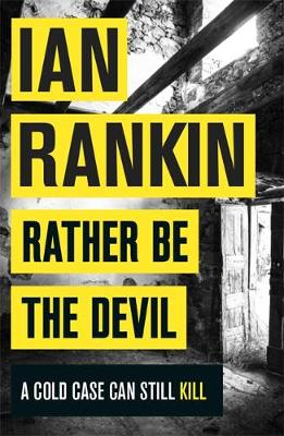 Cover for Rather be the Devil by Ian Rankin