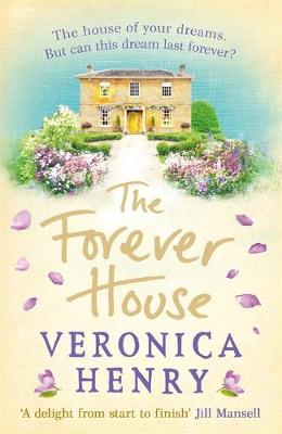 Cover for The Forever House by Veronica Henry