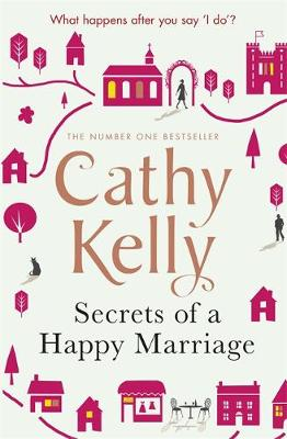 Cover for Secrets of a Happy Marriage by Cathy Kelly