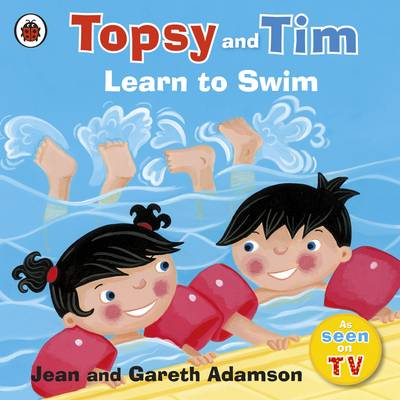 Topsy and Tim: Learn to Swim by Jean Adamson