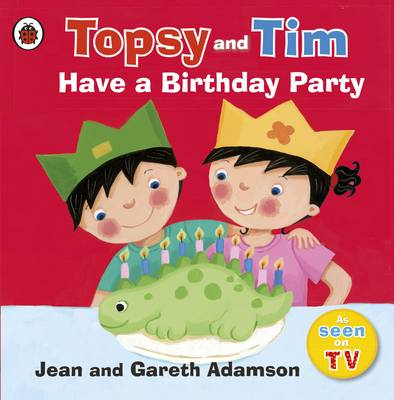 Have a Birthday Party by Jean Adamson