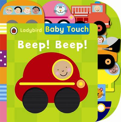 Baby Touch: Beep! Beep! Tab Book by
