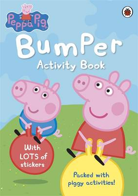 Peppa Pig: Bumper Activity Book by
