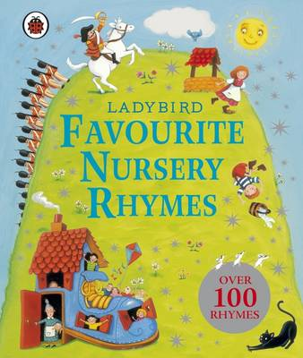 Ladybird Favourite Nursery Rhymes by Ladybird