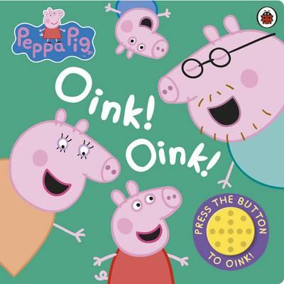 Peppa Pig: Oink! Oink! by Ladybird