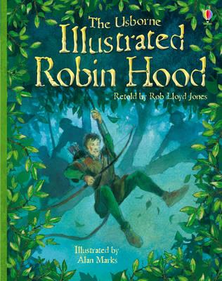 Illustrated Robin Hood by Rob Lloyd Jones