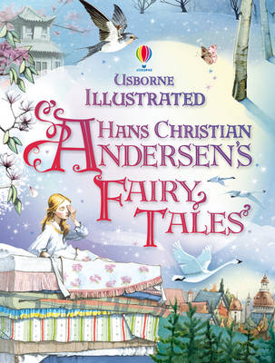 Illustrated Hans Christian Andersen by Hans Christian Andersen