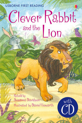 First Reading Two: Clever Rabbit and the Lion by Susanna Davidson